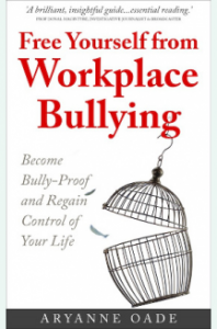 Free yourself from workplace bullying