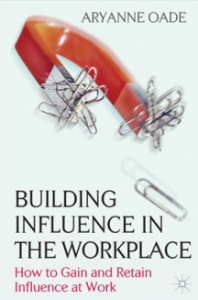 Building influence in the workplace book