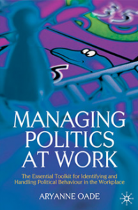 Managing politics at work